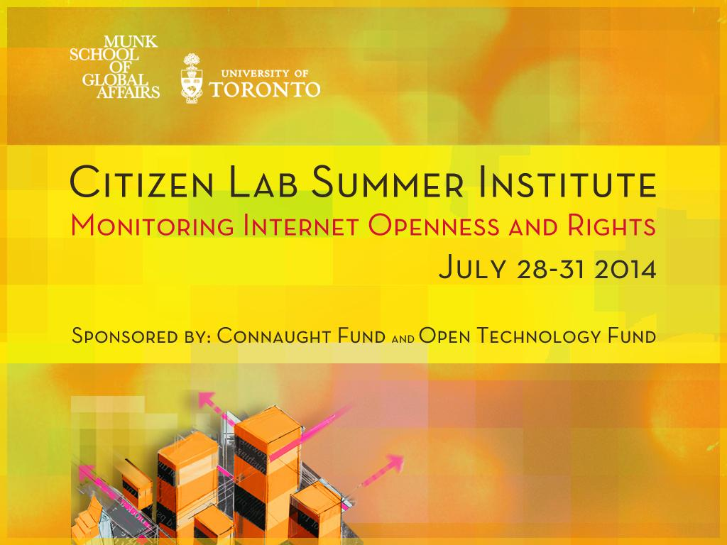 Citizen Lab Summer Institute 2014